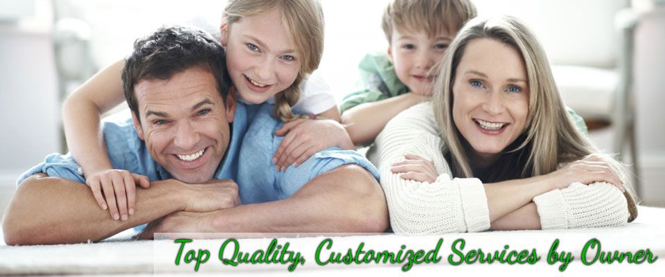 Top Quality, Customized Services by Owner